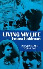 Emma Goldman Living My Life, Vol. 2