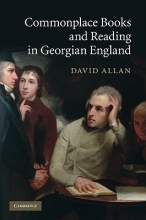 Allan, David Commonplace Books and Reading in Georgian England