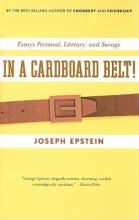 Epstein, Joseph In a Cardboard Belt!