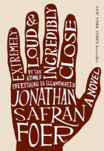 Foer, Jonathan Safran Extremely Loud & Incredibly Close