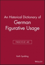 Keith Spalding An Historical Dictionary of German Figurative Usage, Fascicle 40