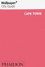 Wallpaper* , Wallpaper City Guide Cape Town