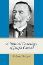Ruppel, Richard A Political Genealogy of Joseph Conrad