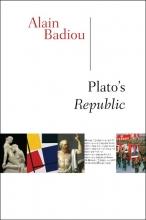 Badiou, Alain Plato`s Republic