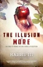 Harris III The Illusion of More