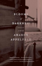 Appelfeld, Aharon Blooms of Darkness