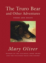 Oliver, Mary The Truro Bear and Other Adventures