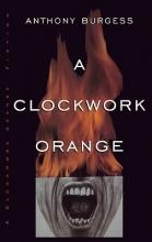 Burgess, Anthony A Clockwork Orange