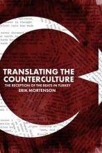 Erik Mortenson Translating the Counterculture