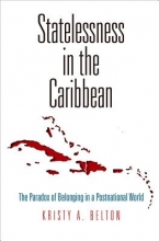 Kristy A. Belton Statelessness in the Caribbean