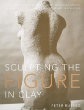 Rubino, Peter Sculpting the Figure in Clay