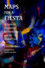 Otto Maduro,   Eduardo Mendieta Maps for a Fiesta