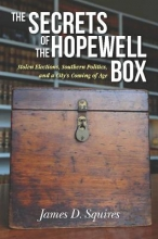 Squires, James D. The Secrets of the Hopewell Box