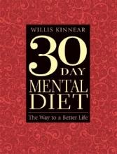 Willis Kinnear 30 Day Mental Diet