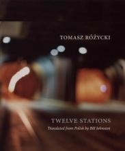 Rozycki, Tomasz Twelve Stations