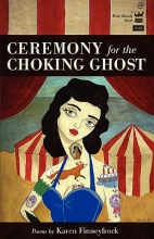 Finneyfrock, Karen Ceremony for the Choking Ghost