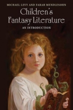 Levy, Michael,   Mendlesohn, Farah Children`s Fantasy Literature