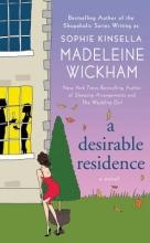 Wickham, Madeleine A Desirable Residence