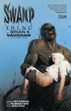 Vaughan, Brian K. Swamp Thing 1