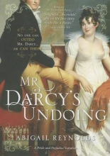 Reynolds, Abigail Mr. Darcy`s Undoing