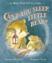 Waddell, Martin Can`t You Sleep, Little Bear?