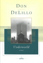 DeLillo, Don Underworld