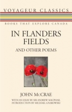 McCrae, John In Flanders Fields and Other Poems