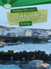 Matt Doeden Finding Out About Geothermal Energy