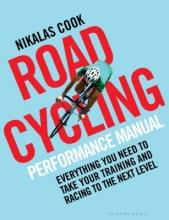 Cook, Nikalas The Road Cycling Performance Manual