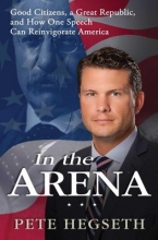 Hegseth, Pete In the Arena