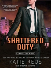 Reus, Katie Shattered Duty