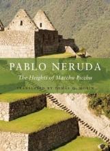 Neruda, Pablo The Heights of Macchu Picchu