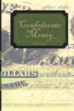 Varnes, Paul Confederate Money