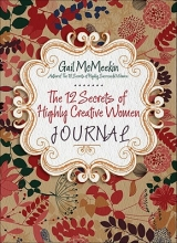 McMeekin, Gail The 12 Secrets of Highly Creative Women Journal
