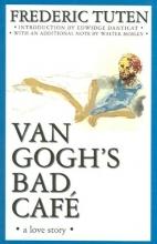 Tuten, Frederic Van Gogh`s Bad Cafe