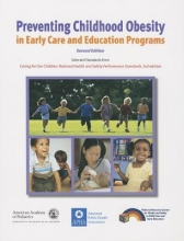 Pediatrics, American Academy Of Preventing Childhood Obesity in Early Care and Education Programs