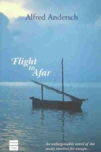 Andersch, Alfred Flight to Afar