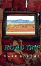 Rozema, Mark Road Trip