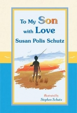 Polis Schutz, Susan To My Son with Love