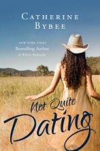 Bybee, Catherine Not Quite Dating
