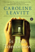 Leavitt, Caroline Is This Tomorrow