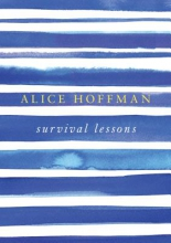 Hoffman, Alice Survival Lessons