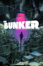 Fialkov, Joshua Hale The Bunker, Volume 1