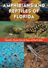 Krysko, Kenneth L.,   Enge, Kevin M.,   Moler, Paul E. Amphibians and Reptiles of Florida