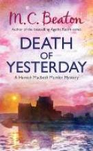 M.,C. Beaton Hamish Macbeth Death of Yesterday