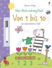 Brooks, Felicity,   Hall, Nicola,   Lamb, Stacey,Mein Wisch-und-weg-Buch: Von 1 bis 10