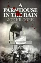 Kilgore, Joe A Farmhouse in the Rain