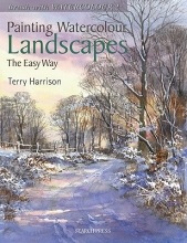 Harrison, Terry Painting Watercolour Landscapes the Easy Way - Brush With Wa