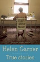 Garner, Helen True Stories