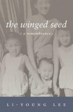 Lee, Li-Young The Winged Seed